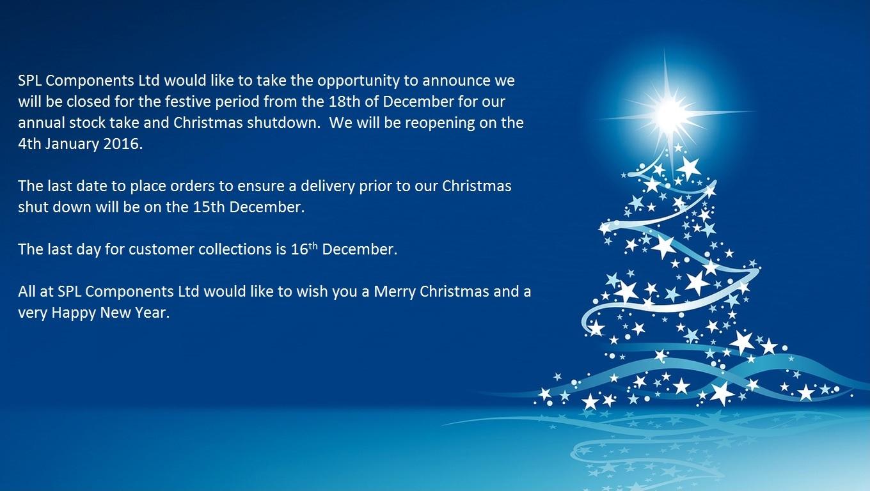 SPL Components Ltd Christmas Shut Down Dates